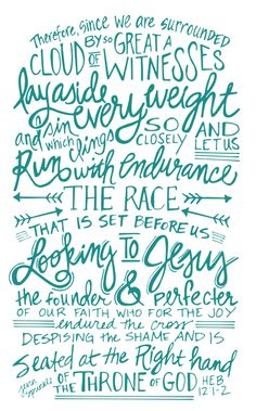 I love this bible verse so muc Encouragement, Bible Verses Quotes, Scriptures, Scripture Art, Run The Race Scripture, Before Us, Word Of God, Thy Word, God Is Good