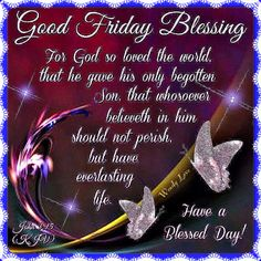 #Good Friday blessing, to all of you my friends. Whatever you do, be happy. We are bless with another day. So please have a great day, from Wendy Love. Always be true, have fun, but remember to be kind to each other. 😍❤️