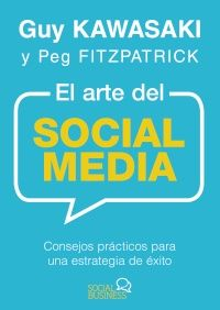"""""""El arte del social media"""" de Guy Kawasaki  y Peg Fitzpatrick. Con más de 100 consejos, trucos y secretos, Guy y Peg enseñan una estrategia integral para confeccionar una presencia definida, completa y atractiva en las plataformas sociales más populares. Le guiarán por el proceso necesario para poner los cimientos, amasar sus activos digitales, anunciarse en el mercado, optimizar su perfil, atraer a más seguidores e integrar con eficacia medios sociales y blogs. Signatura: 004..7 KAW art"""