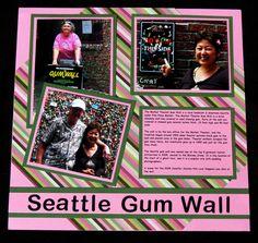 Road Trip - Seattle Gum Wall - Scrapbook.com