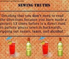 http://www.sewingpartsonline.com Sewing Truths - Sewing Humor - Sewing Quotes