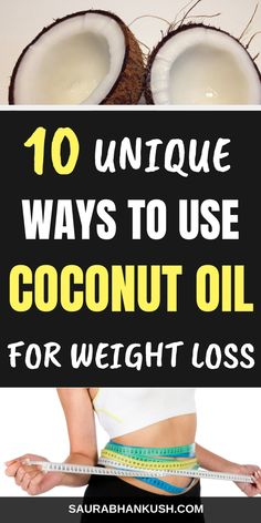 Let me show you my Ways to Use Coconut Oil for Weight Loss, If you want to learn Coconut oil uses for weight loss & skin, weight loss recipes with coconut oil or How to Use Coconut oil for Weight Loss. Go through our article. Lose Weight In A Week, Healthy Weight Loss, How To Lose Weight Fast, Coconut Oil Weight Loss, Coconut Oil Uses, Lose Thigh Fat Fast, Lose Belly Fat, Weight Loss Routine, Weight Loss Tips