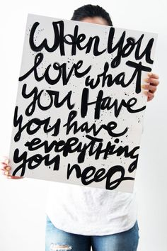 When you love what you have // DIY: black and white word phrase art