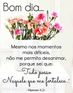 Buque de flores e mensagem de bom dia Good Afternoon, Good Morning, Daily Bible Inspiration, Peace Love And Understanding, Happy Week End, Special Words, Color Of Life, Beauty Hacks Video, Crafts For Teens
