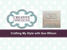 Crafting My Style with Sue Wilson - Belted Petticoat Card for Creative Expressions - YouTube