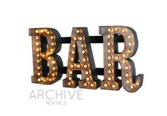 Archive Rentals Marquee 'Bar' Sign