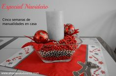 Especial Navideño en Ahorrando Dólares. #Christmas crafts/decorations.