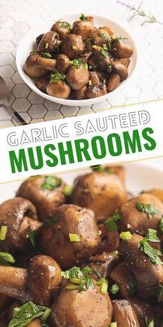 Mushroom Side Dishes, Mushroom Dish, Best Side Dishes, Side Dish Recipes, Best Sauteed Mushrooms, Stuffed Mushrooms, Healthy Vegetables, Veggies, Creamy Mushroom Pasta