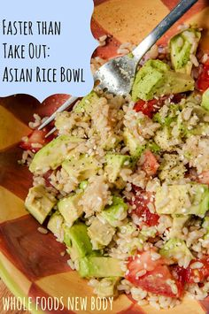 Whole Foods...New Body!: Faster than take out...Asian Rice Bowl