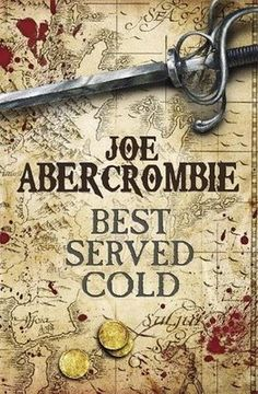 Joe Abercrombie, Best Served Cold, contemporary fantasy