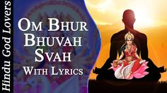 Gayatri Mantra - Om Bhur Bhuvah Svah - Peaceful Mantra