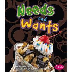 Needs and Wants for Kindergarten