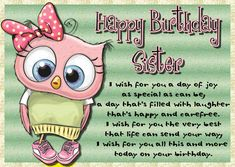 This cute owl is the perfect card for a great sister. Free online Birthday Wishes For Your Sister ecards on Birthday Birthday Hug, Birthday Wishes Funny, Birthday Songs, Happy Birthday Sister, Birthday Greetings, Birthday Cards, Sister Cards, Happy Panda, Colorful Birthday