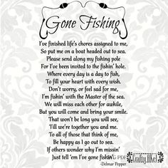 Gone Fishing Poem - Bereavement - Mourning - Sympathy - Grief - Funeral (Svg, Pdf, Eps, Png Digital File Vector Graphic) Grief Poems, Dad Poems, Prayer Poems, Father Quotes, Mom Quotes, Wise Quotes, Funeral Poems, Funeral Speech, Funeral Food