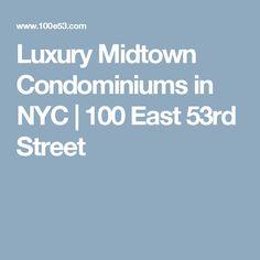 Luxury Midtown Condominiums in NYC | 100 East 53rd Street