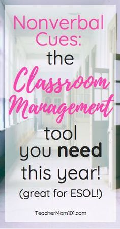 Nonverbal Cues: The Classroom Management Tool You Should Start Using This Year! - Teacher Mom 101