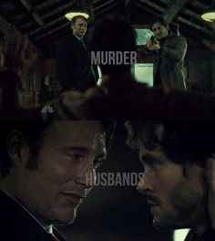 Murder Husbands #hannigram