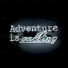 Adventure Is Calling - Neon Sign Oliver Gal Art, Neon Licht, Neon Quotes, Light Quotes, Neon Aesthetic, Aquarius Aesthetic, Neon Lighting, Travel Quotes, Quotes To Live By