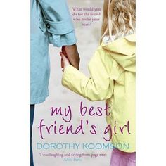 My Best Friend's Girl written by Dorothy Koomson performed by Adjoa Andoh on CD (Abridged) I Love Books, Great Books, Books To Read, My Books, My Best Friend's Girl, Laughing And Crying, I Love Reading, Reading Time, Reading Lists