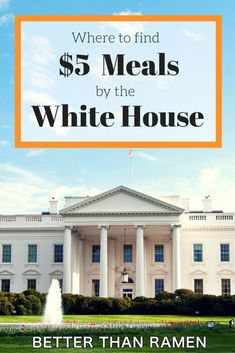 Eating by tourist destinations can get expensive. Our guide to $5 meals by the White House will help you save money on your trip to Washington, DC.