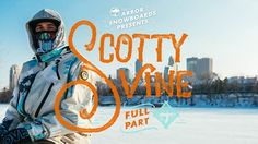 "Arbor Snowboards presents the ""Scotty Vine Full Part 4"" ... http://www.snowlab.de/news.php?news_id=1390 #Arbor #Snowboard"