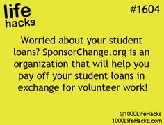 1000 Life Hacks: How about help paying off college loans in exchange for volunt. - 1000 Life Hacks: How about help paying off college loans in exchange for volunteer work - The More You Know, Look At You, Good To Know, School Life Hacks, 1000 Lifehacks, My Academia, College Hacks, College Loans, School Loans