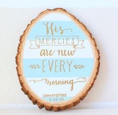 Rustic, Chic Tree Slice, Wall Hanger + Wood Sign with Modern Calligraphy Bible Verse - Medium Slice | Lamentations 3:22-23 | Etsy shop - Me + My House Boutique