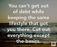 You can't get out of debt while keeping the same lifestyle that got you there. Cut out everything except the basics. Dave Ramsey back pain meme