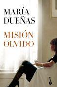 """""""Misión Olvido"""" - María Dueñas"""