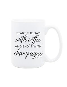 Start The Day With Coffee and End It With by prettychicsf on Etsy