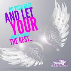 Do your best and let the angels handle the rest...  #doyourbest #inspiration #askangels #spirituality #angelic #guidance #inspirationalquotes