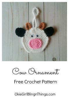 Cow Ornaments - Free Crochet Pattern - OkieGirlBling'n'Things Crochet Cow, Crochet Gifts, Crochet For Kids, Crochet Animals, Free Crochet, Irish Crochet, Crochet Afghans, Crochet Things, Crochet Flower
