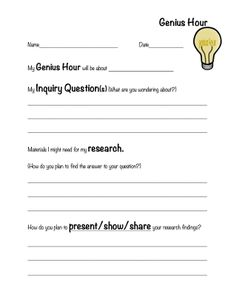 Genius Hour Plan. Made this up to use in class.