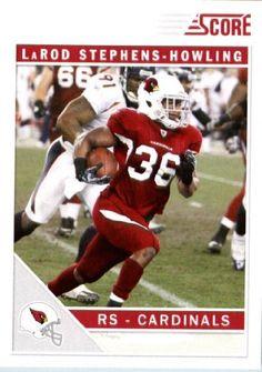 2011 Score #6 LaRod Stephens-Howling - Arizona Cardinals (Football Cards) by Score. $0.88. 2011 Score #6 LaRod Stephens-Howling - Arizona Cardinals (Football Cards)