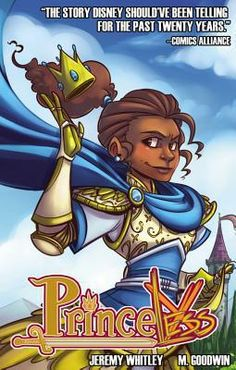 Save Yourself (Princeless, Vol. by Jeremy Whitley - Graphic Novel, Fairy-tale style, fantasy, All Ages Comic Book Characters, Comic Books, Female Characters, Fictional Characters, Jhon Green, Mighty Girl, Black Comics, Thing 1, Handsome Prince