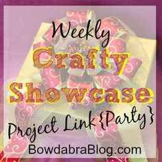 Weekly Crafty Showcase Project Link Party