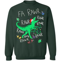 Shop Dinosaur FA RAWR RAWR Christmas sweatshirt one great gift for Christmas 2019 coming. Get in more than in the store Dinosaur FA RAWR RAWR Christmas swe Ugly Sweater Run, Sweater Hoodie, Graphic Sweatshirt, T Shirt, Hoodies, Sweatshirts, Christmas Sweaters, Long Sleeve, Shopping