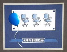 Not a Team Player by - Cards and Paper Crafts at Splitcoaststampers Boss Birthday, Happy Birthday, Welcome To The Team, Alcohol Markers, Team Player, Balloon Bouquet, Birthday Balloons, Stamping Up