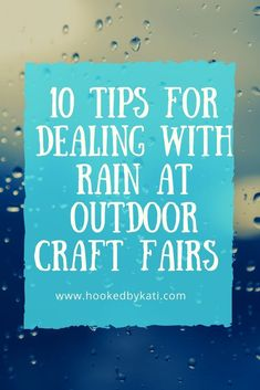 10 Tips For Handling Rain at an Outdoor Craft Fair Craft Show Booths, Craft Booth Displays, Craft Show Ideas, Display Ideas, Rain Crafts, Pvc Pipe Crafts, Handmade Market, Handmade Crafts, Handmade Items