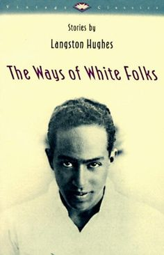 The Ways of White Folks: Stories (Vintage Classics) by La...