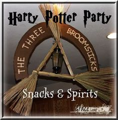 Harry Potter Party - The Three Broomsticks - Snacks and Spirits post