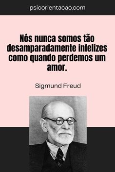 Sigmund Freud, Freud Frases, Psych, Facts, Diy, Mental Health Quotes, Wisdom Quotes, Sociology, Knowledge