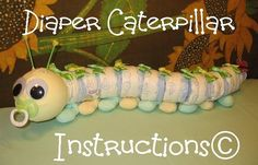 Learn to make a DIAPER CATERPILLAR from diapers and by babyboo0722 @Kristi Potts