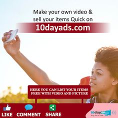 Make your own video & sell your items Quick on 10dayads.com #SellYourItemsFreeInUSA #FreeVideoClassified