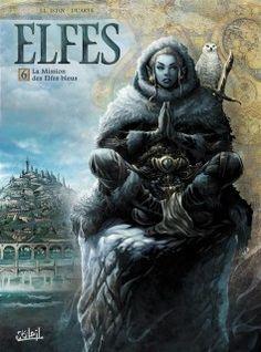 Elfes tome 6 - La Mission des Elfes bleus