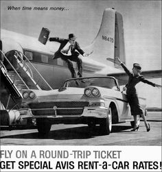 If only it were this easy. - Avis, 1958