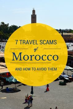 The Top 7 #Travel #Scams of #Morocco