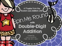 Spin Me Round - Double Digit Addition Game (free TPT download 8/2014) 1 2 3 math