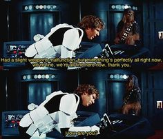 One of my favorite Han Solo moments-I am suddenly overwhelmed by an intense desire to watch Star Wars again. <<apparently, Harrison Ford purposefully did not memorize his lines for this scene, so his stumbling would be more authentic. The Force Is Strong, Famous Stars, Thing 1, A New Hope, Star Wars Humor, Love Stars, To Infinity And Beyond, Way Of Life, Far Away