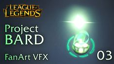 PROJECT BARD (W Ability) - FanArt VFX